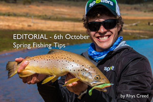 Editorial – 6th October: Spring Fishing Tips