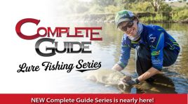 NEW Complete Guide Lure Fishing Series will be released in the coming weeks!