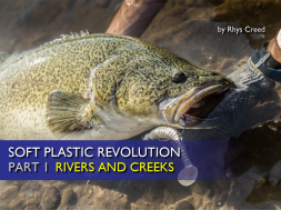 soft-plastic-revolution-rivers-creeks