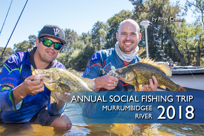 Annual Social Fishing Trip 2018 – Murrumbidgee River