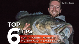 Top 6 Tips for Targeting Monster Murray Cod in Lakes and Dams