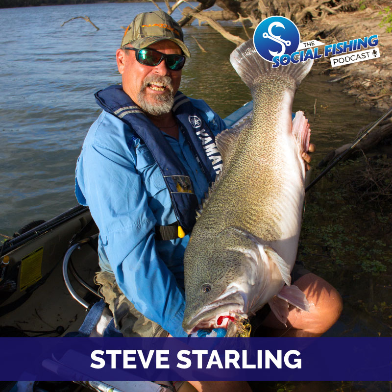 Ep 8 – Steve Starling: Tips on Australian Bass, Murray Cod & Windamere Yellas