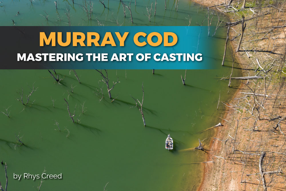 Mastering the Art of Casting for Murray Cod