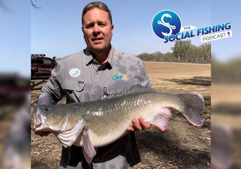 Ep 46 – Matt Hansen: Making a Difference and the Impacts Facing Our Native Fish in the Murray Darling Basin